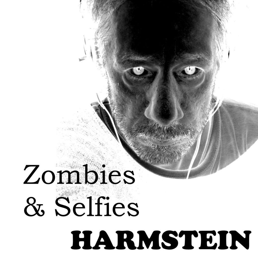 Ronald Harmstein - Zombies & Selfies